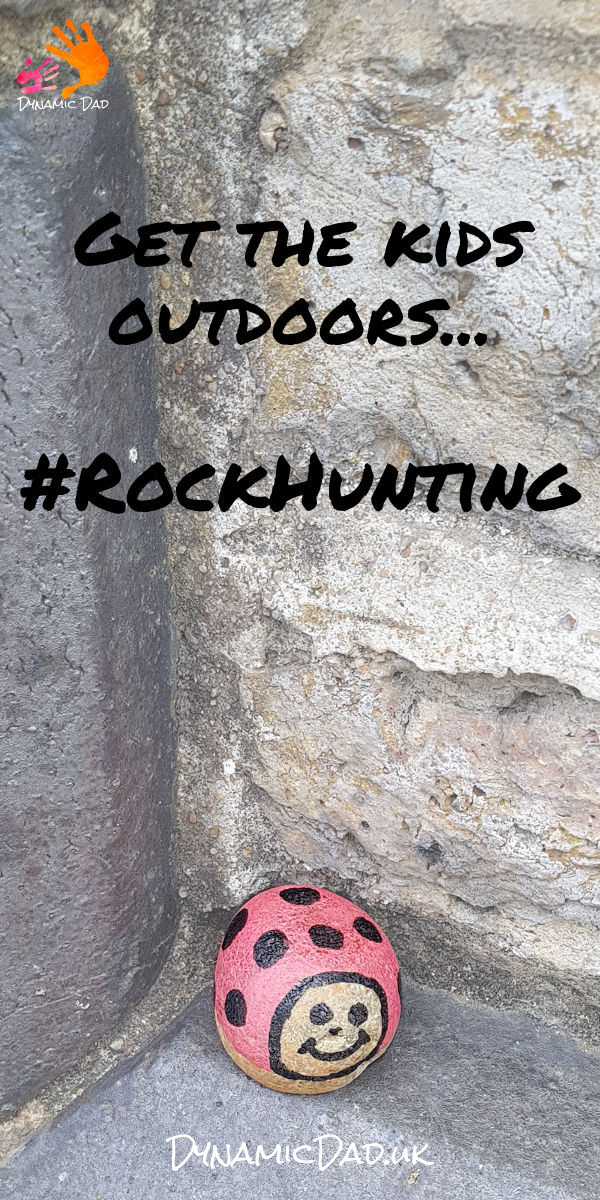 Get The Kids Outdoors - Rock Hunting - DynamicDadRocks - Dynamic Dad