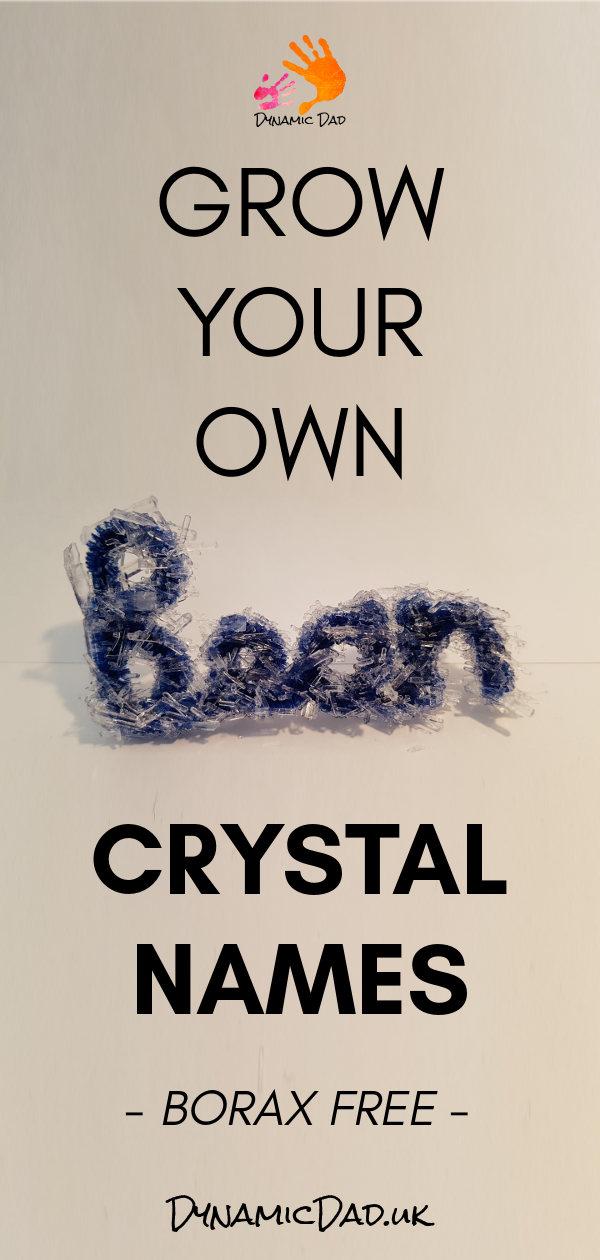 Grow Your Own Crystal Names Borax Free - Dynamic Dad