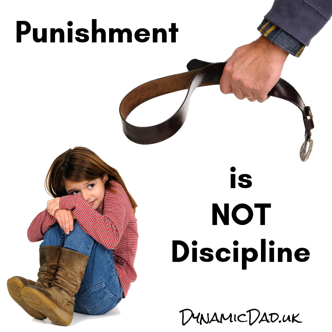 Discipline is not punishment - Dynamic Dad