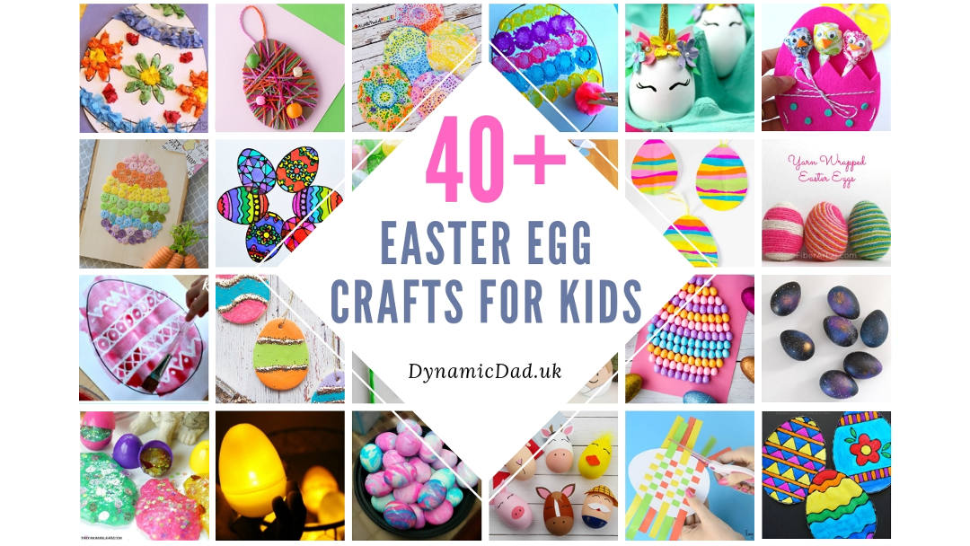 Easter 2019 The Best 40 Eggciting Easter Egg Crafts For Kids